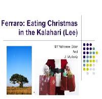 Eating Christmas in the Kalahari by Richard