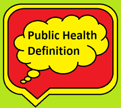 The Definitions of Public Health