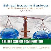 A Philosophical Approach to Ethical Issues in Business