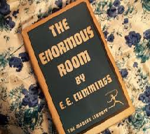 EE Cummings The Enormous Room a Work of Fiction