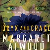 Margaret At woods novel Oryx and Crake