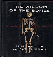 The Wisdom of Bones Book by Walker and Shipman