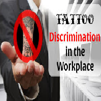 Argument Discussion about Tattoos in the workplace