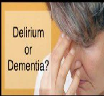 Differences between Delirium and Dementia
