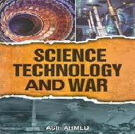 Science Technology and War