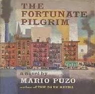 The Fortunate Pilgrim by Mario Puzo