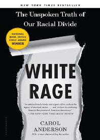 Carol Andersons White Rage Thesis