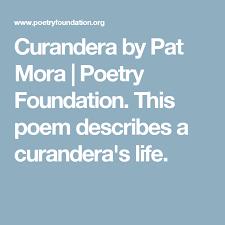 Curandera BY PAT MORA