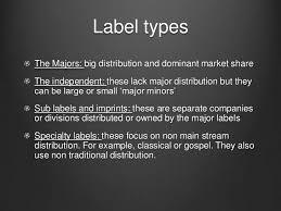 Independent or major label