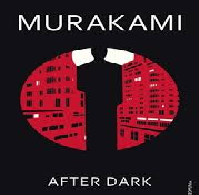Comprehensive Interpretation of Haruki Murakamis after Dark