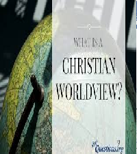 Essential Elements of Christian Worldview and Gospel