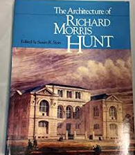 Life and Styles of Richard Morris Hunt