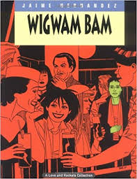 Thesis on Jamie Hernandez's Wigwam Bam