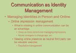 Characteristic of Impression and Identity Management