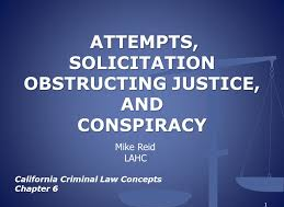 Criminal Law Solicitation Conspiracy and Attempt