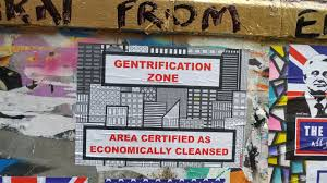 Economic And Political Concept of Gentrification