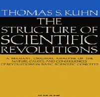 Kuhn Structure of Scientific Revolutions