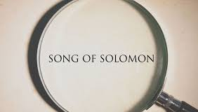 Songs of Solomon or Canticles Essay Paper