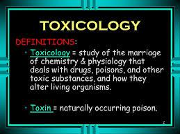 Toxin - Toxicology