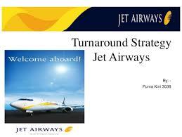 Turnaround Strategy for Jet Airways